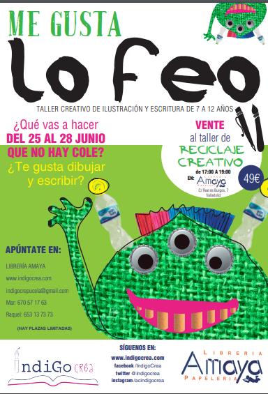 ¡ME GUSTA LO FEO! TALLER CREATIVO DE ILUSTRACIÓN Y ESCRITURA DE 7 A 12 AÑOS