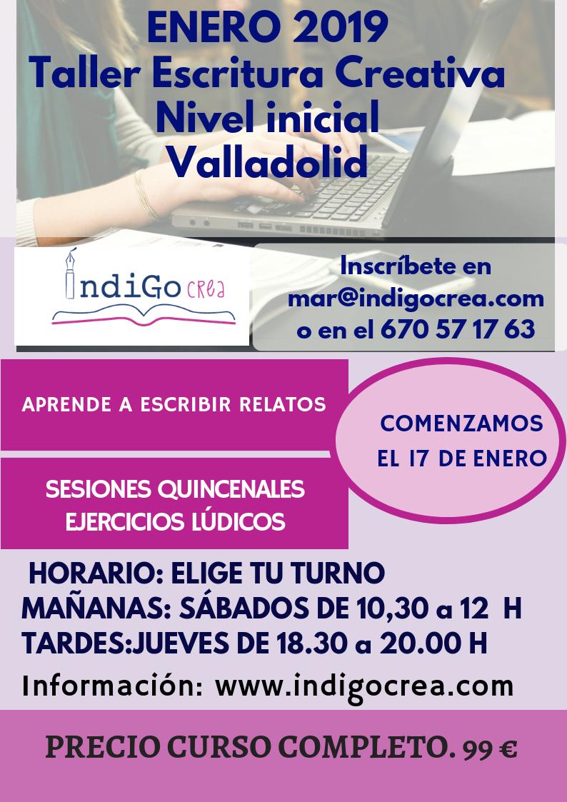 Taller Escritura Creativa en Valladolid. Nivel Inicial. Dos horarios disponibles. ¡Comienzo 17 enero!